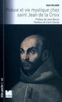 Poésie et mystique chez Saint-Jean de la Croix
