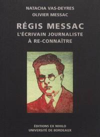 Régis Messac : un écrivain-journaliste à re-connaître