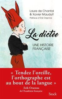 La dictée : une histoire française