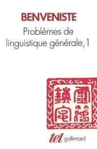 Problèmes de linguistique générale. Volume 1