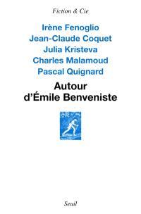 Autour d'Emile Benveniste : sur l'écriture