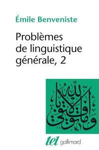 Problèmes de linguistique générale. Volume 2