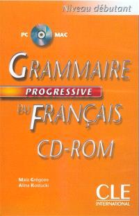Grammaire progressive du français : niveau débutant