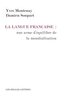 La langue française : une arme d'équilibre de la mondialisation