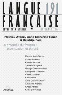 Langue française. n° 191, La prosodie du français : accentuation et phrasé