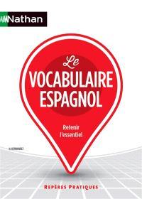 Le vocabulaire espagnol : retenir l'essentiel