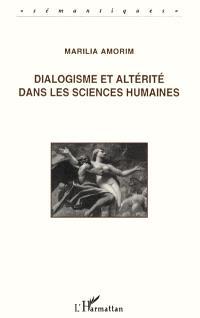 Dialogisme et altérité dans les sciences humaines