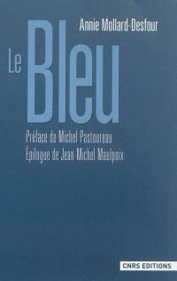 Dictionnaire des mots et expressions de couleur, XXe-XXIe siècle, Le bleu