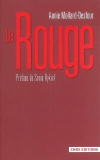 Dictionnaire des mots et expressions de couleur, XXe-XXIe siècle, Le rouge