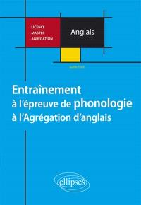 Entraînement à l'épreuve de phonologie à l'agrégation d'anglais