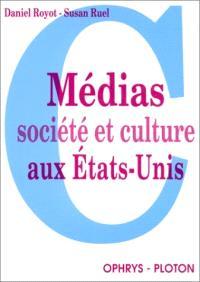 Médias, société et culture aux Etats-Unis
