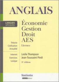 Anglais appliqué : économie, gestion, droit, AES, licence : théorie, civilisation, actualité, Internet, exercices, lexique