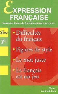 Expression française : difficultés du français, figures de style, le mot juste, le français est un jeu
