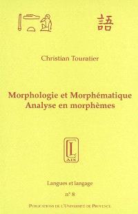 Morphologie et morphématique : analyse en morphèmes