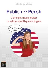Publish or perish : comment mieux rédiger un article scientifique en anglais