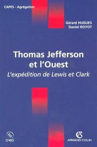 Thomas Jefferson et l'Ouest : l'expédition de Lewis et Clarke