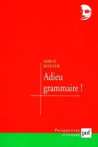 Adieu, grammaire
