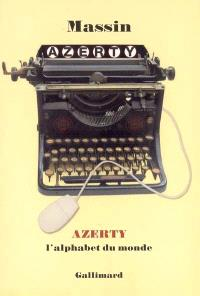 AZERTY : l'alphabet du monde