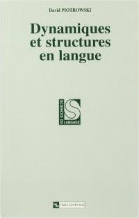 Dynamiques et structures en langues