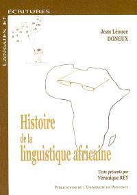 Histoire de la linguistique africaine : des précurseurs aux années 70