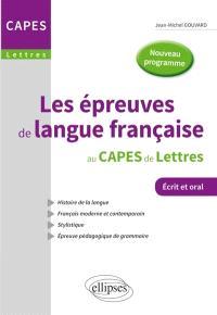 Les épreuves de langue française au Capes de lettres : écrit et oral : nouveau programme