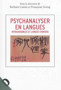 Psychanalyser en langues : intraduisibles et langue chinoise