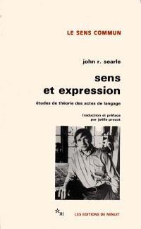 Sens et expression : études de théorie des actes de langage