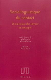 Sociolinguistique du contact : dictionnaire des termes et concepts