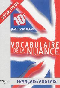 Vocabulaire de la nuance : français-anglais