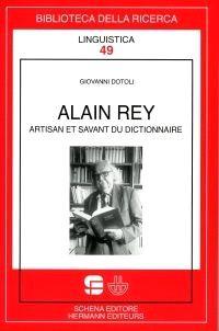 Alain Rey, artisan et savant du dictionnaire
