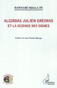 Algirdas Julien Greimas et la science des signes