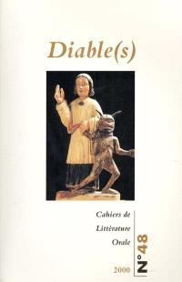 Cahiers de littérature orale. n° 48, Diable(s)