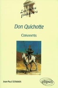 Don Quichotte, Cervantès