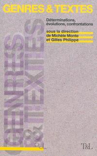 Genres & textes : déterminations, évolutions, confrontations : études offertes à Jean-Michel Adam
