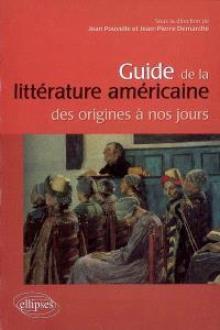 Guide de la littérature américaine des origines à nos jours
