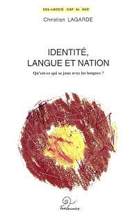 Identité, langue et nation : qu'est-ce qui se joue avec les langues ?