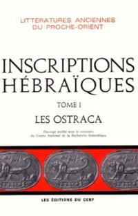 Inscriptions hébraïques. Volume 1, Les Ostraca