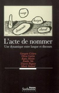 L'acte de nommer : une dynamique entre langue et discours