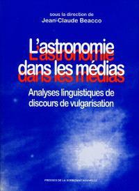 L'astronomie dans les médias : analyses linguistiques de discours de vulgarisation