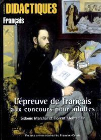 L'épreuve de français aux concours pour adultes : méthodologie de l'épreuve écrite : résumé de texte, dissertation, note de synthèse