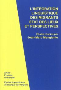 L'intégration linguistique des migrants : états des lieux et perspectives
