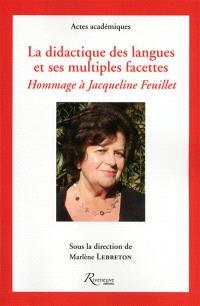 La didactique des langues et ses multiples facettes : hommage à Jacqueline Feuillet