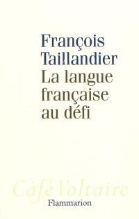 La langue française au défi
