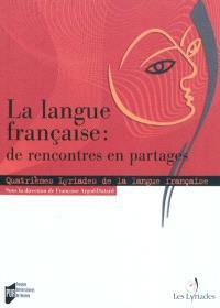 La langue française de rencontres en partages