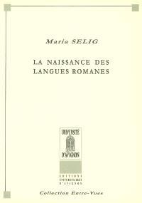 La naissance des langues romanes