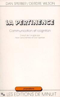 La Pertinence : communication et cognition
