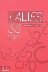 Lalies. n° 33, Actes des sessions de linguistique et de littérature ENS-CLELIA