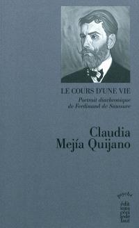 Le cours d'une vie : portrait diachronique de Ferdinand de Saussure. Volume 2, Devenir père