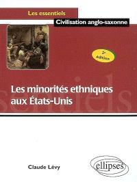 Les minorités ethniques aux Etats-Unis