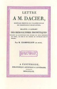 Lettre à M. Dacier relative à l'alphabet des hiéroglyphes